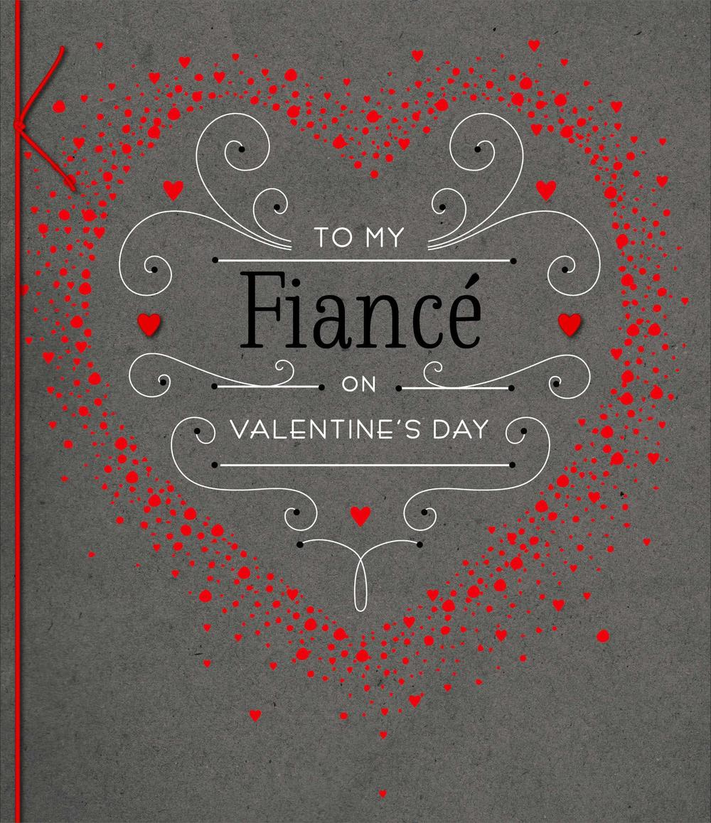 To My Fiance Embellished Valentine's Day Greeting Card