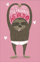 You Are My Favourite Weirdo Humour Valentine's Day Greeting Card