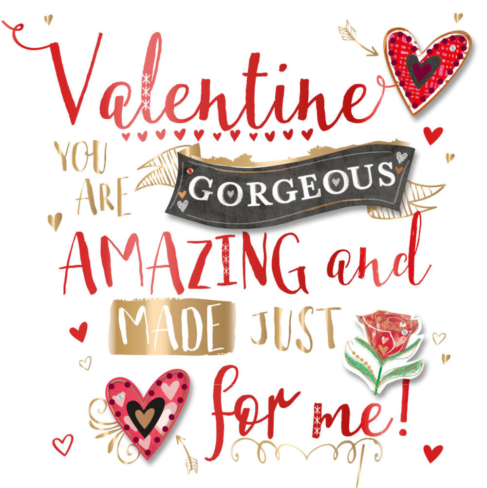 Gorgeous & Amazing Valentine's Day Greeting Card