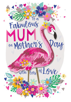 Fabulous Mum Flamingo Mother's Day Card
