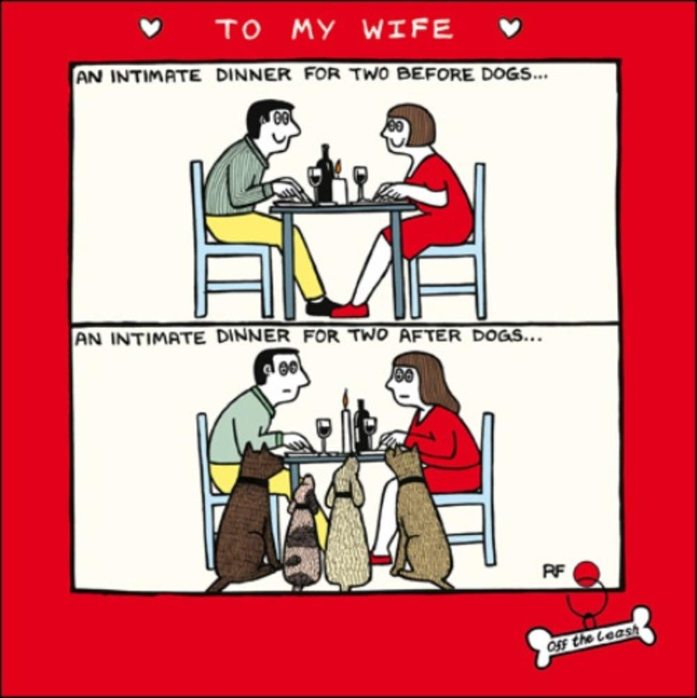 Off The Leash Wife Funny Valentines Day Greeting Card