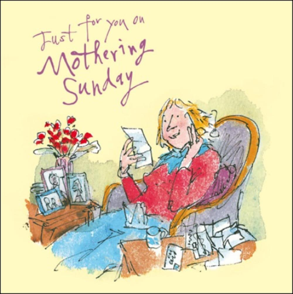 Quentin Blake Just For You On Mothering Sunday Greeting Card