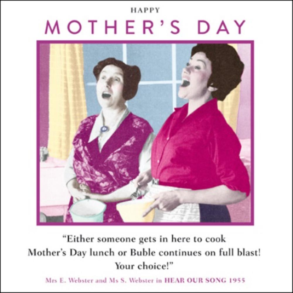Funny Buble On Full Blast Mother's Day Greeting Card