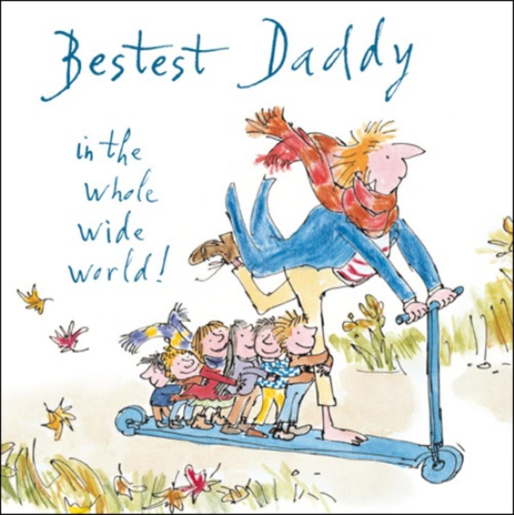 Quentin Blake Bestest Daddy Happy Father's Day Greeting Card