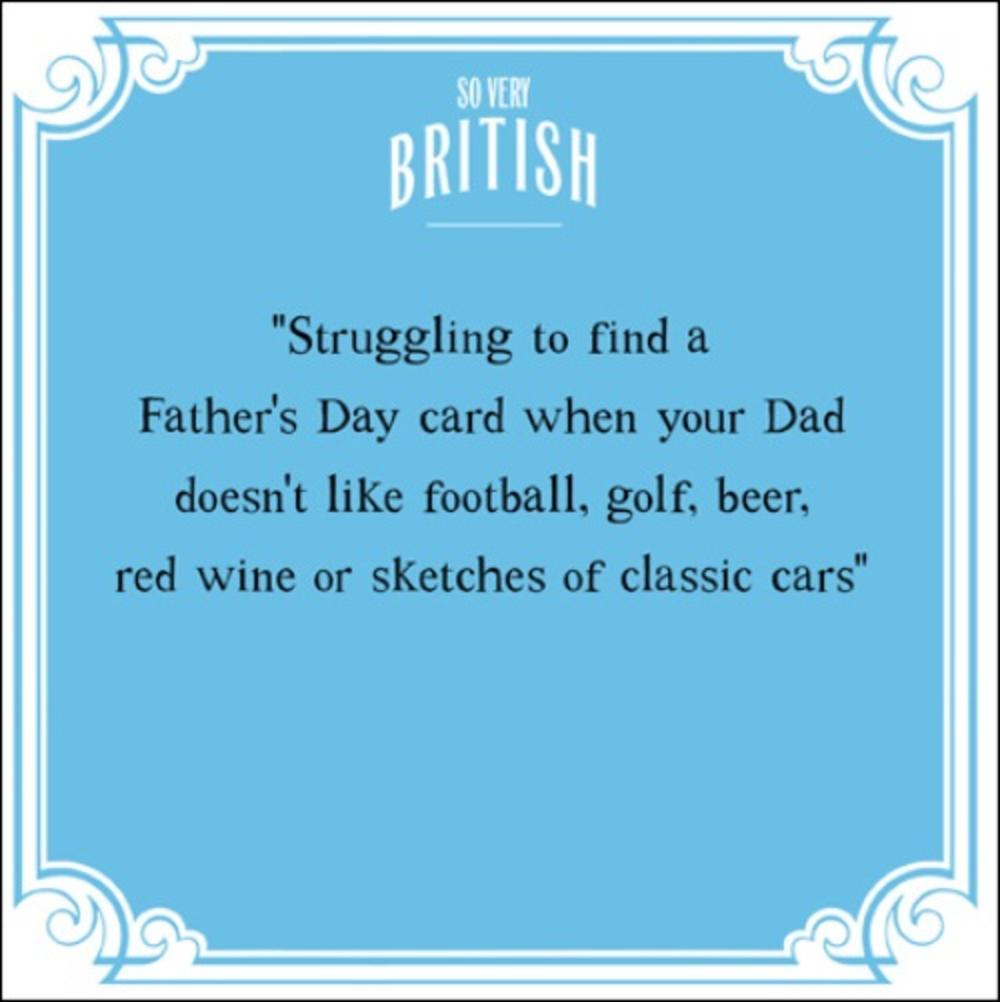 Funny Very British Problems Happy Father's Day Greeting Card