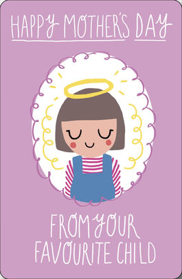 From Your Favourite Child Happy Mother's Day Card