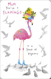 You're A Flamingo Mum Happy Mother's Day Card