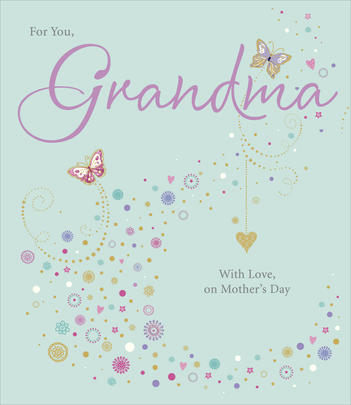 For You Grandma Happy Mother's Day Card