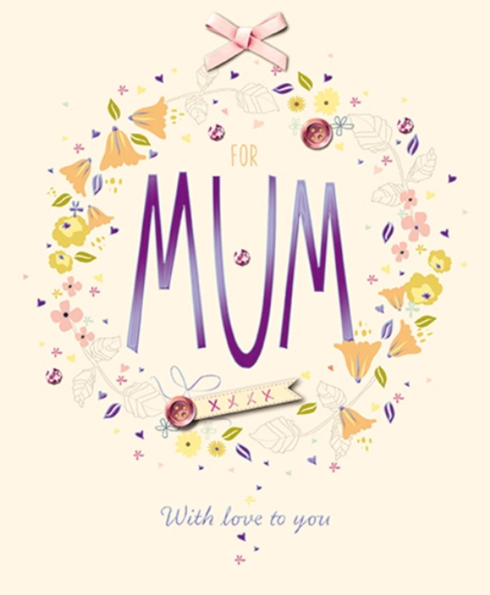 For Mum With Love Happy Mother's Day Greeting Card
