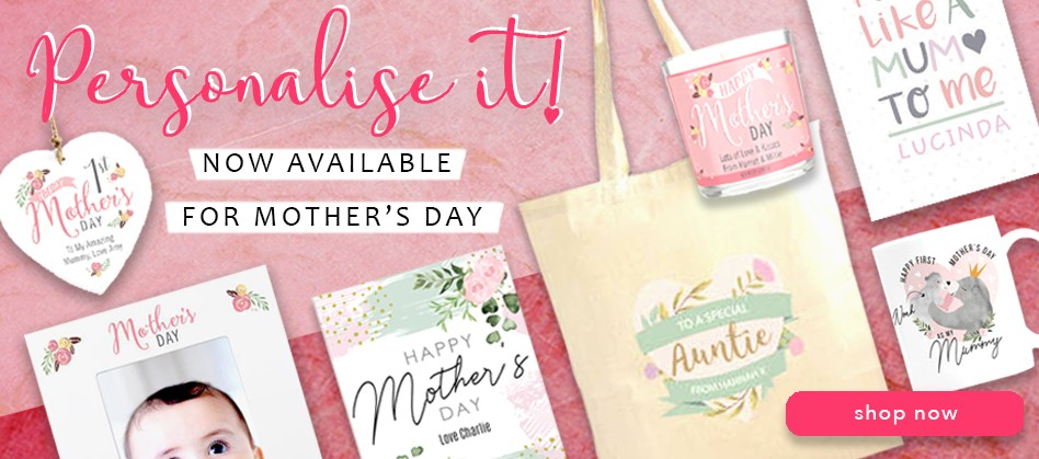 Mother's Day Personalise It!