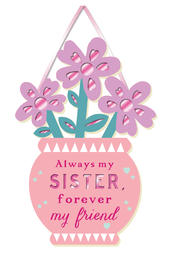 Sister Forever My Friend Hanging Plaque With Ribbon