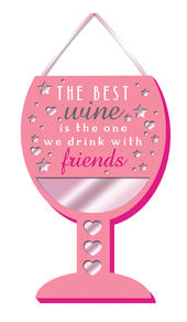 Drink Wine With Friends Hanging Plaque With Ribbon