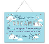 Follow Your Dreams Hanging Plaque With Ribbon