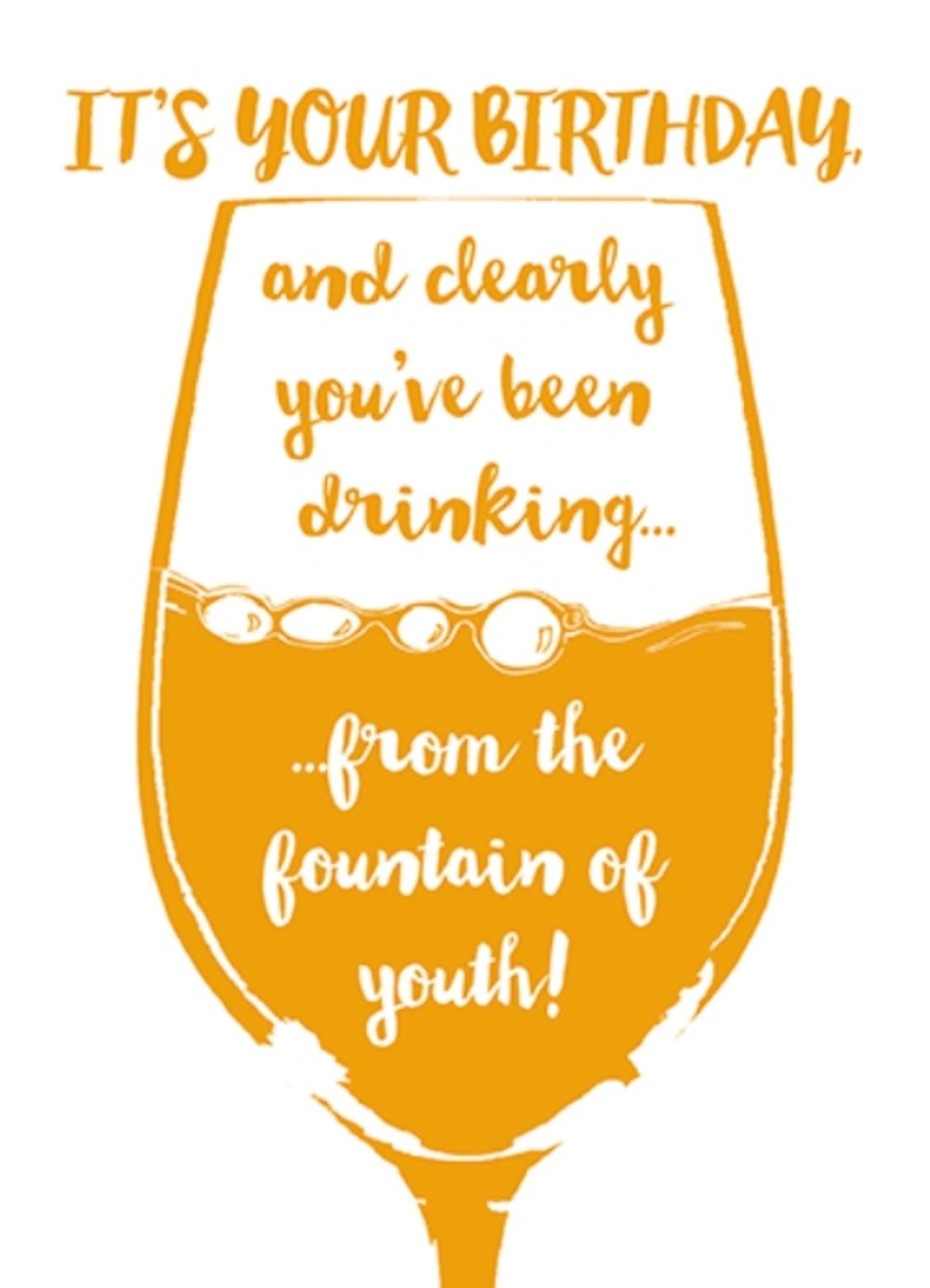 Fountain Of Youth Funny Wine O'clock Birthday Greeting Card