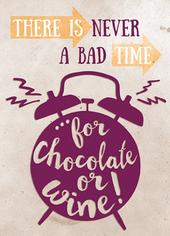 Chocolate & Wine Funny Wine O'clock Birthday Greeting Card