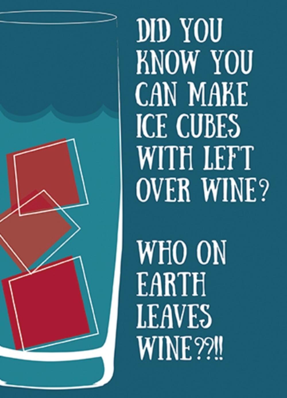 Leftover Wine Funny Wine O'clock Birthday Greeting Card