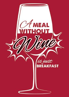 Meal Without Wine Funny Wine O'clock Birthday Greeting Card