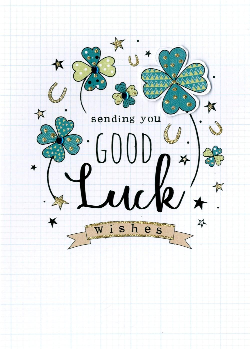 Sending You Good Luck Greeting Card