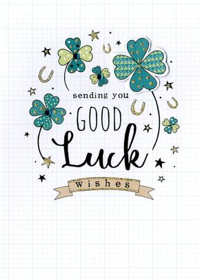 Sending You Good Luck Greeting Card