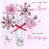 Just For You Mum Birthday Buttoned Up Greeting Card