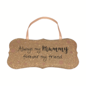 Mummy My Friend All That Glitters Glass Hanging Plaque
