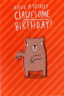 Have A Totally Clawesome Birthday Greeting Card