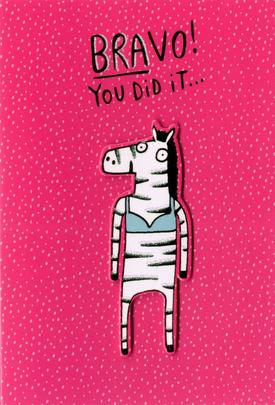 Bravo You Did It Congratulations Greeting Card
