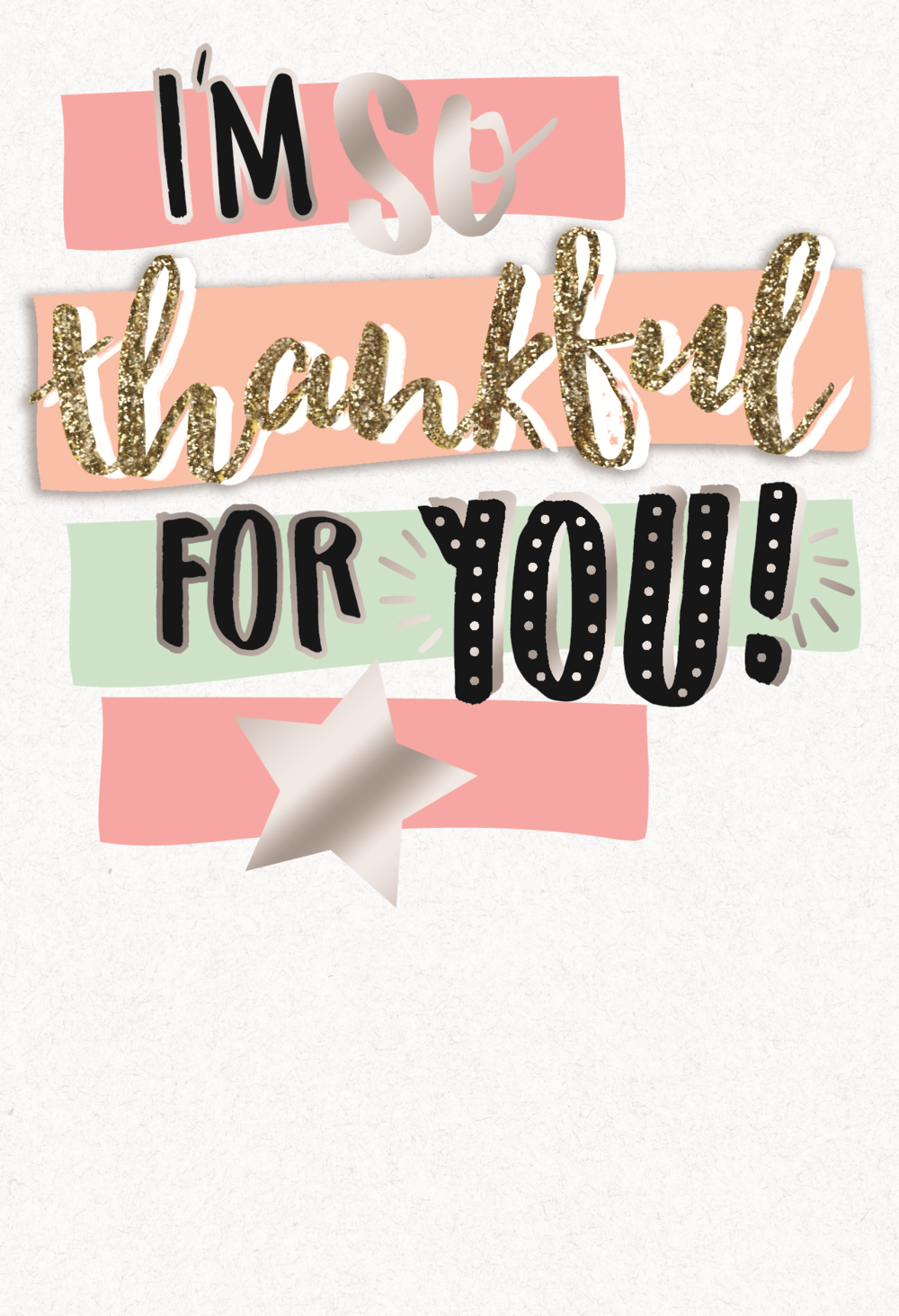 I'm So Thankful For You Greeting Card