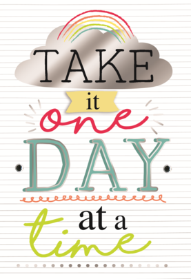 Take It One Day At A Time Greeting Card