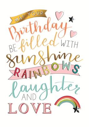 Sunshines Rainbows Birthday Greeting Card