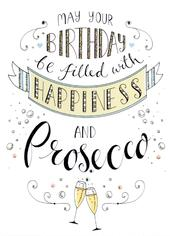 Happiness & Prosecco Birthday Greeting Card