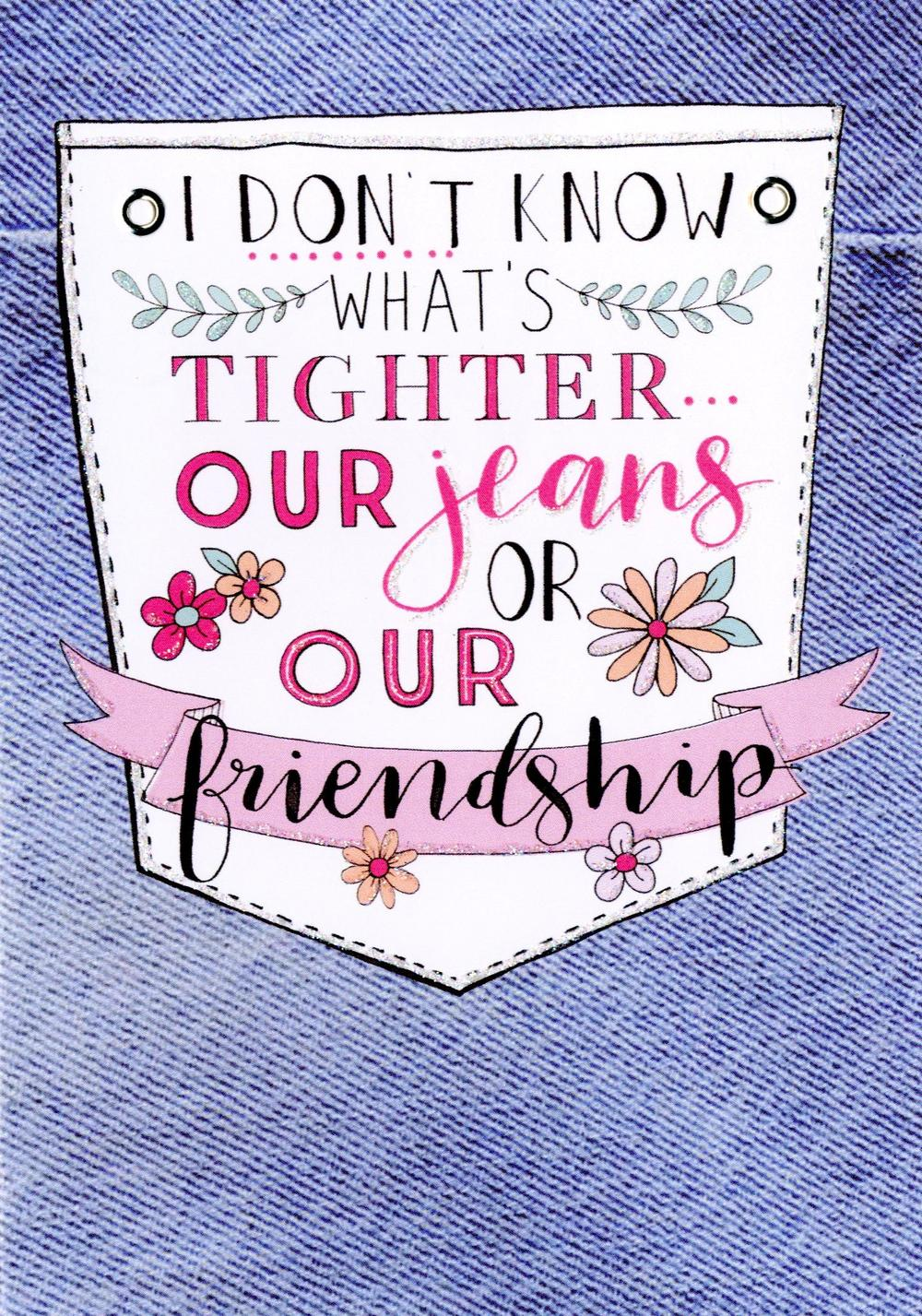 Friend Tight Friendship Birthday Greeting Card