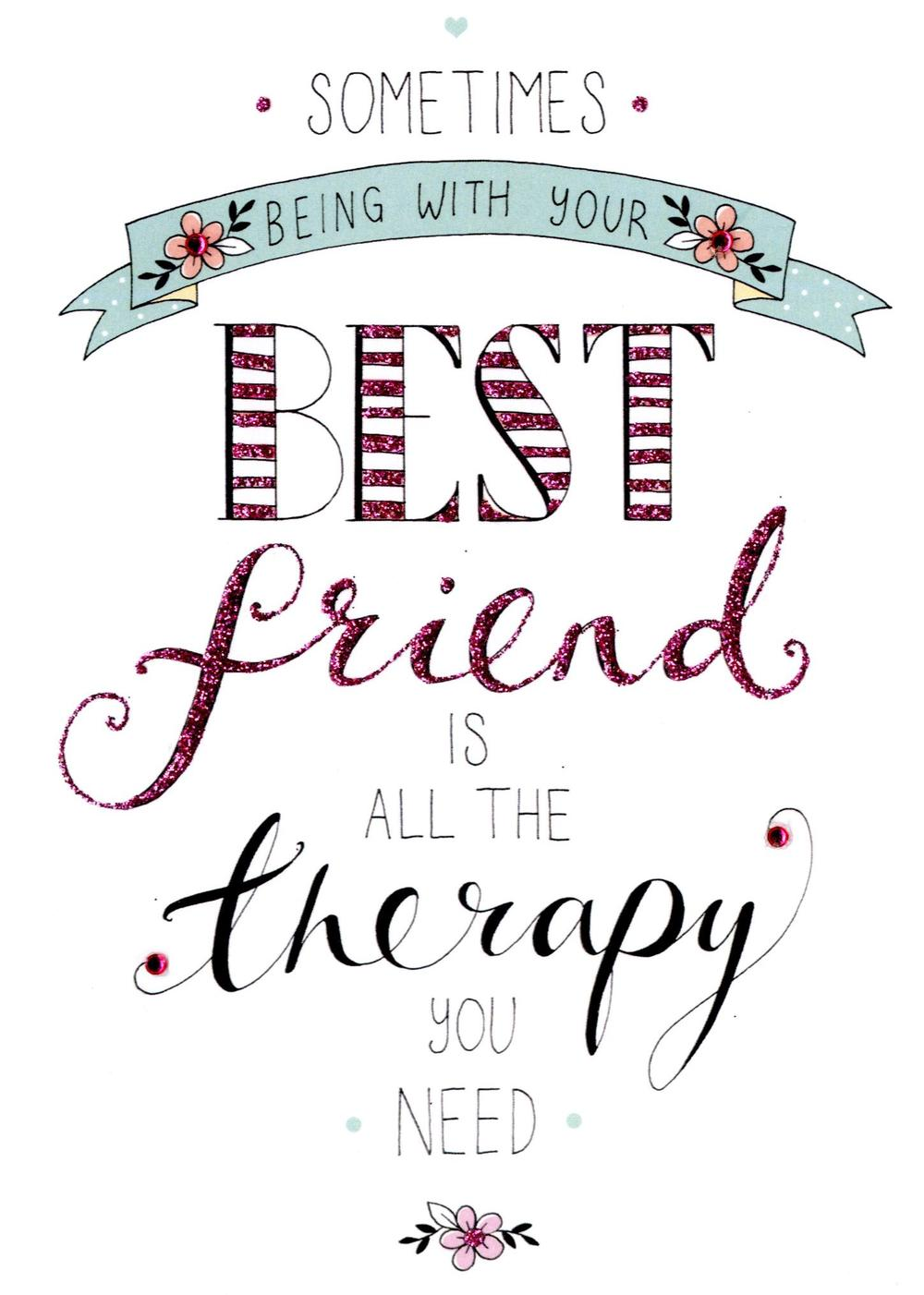 Best Friend Therapy Greeting Card