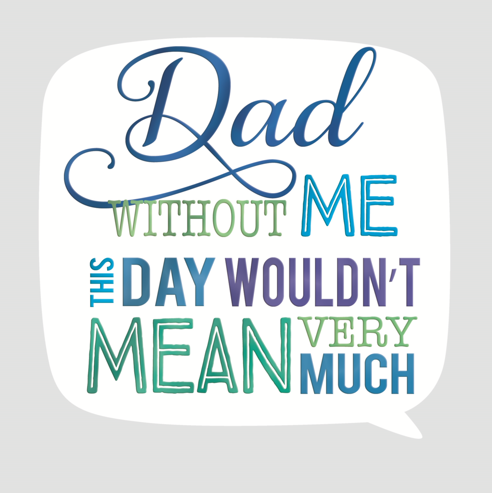 Dad Without Me Father's Day Square Script Greeting Card