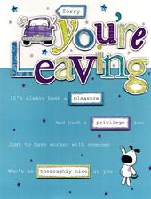 Sorry You're Leaving Gigantic Greeting Card