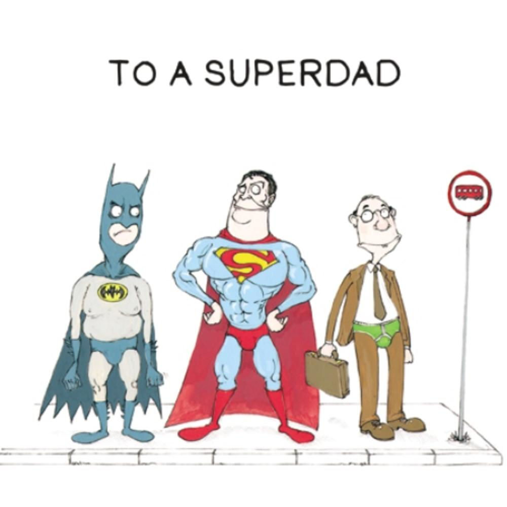 Superdad Father's Day Greeting Card