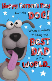 To Dad From The Dog Happy Father's Day Card