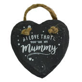 I Love That You're My Mummy Mini Heart Shaped Hanging Slate