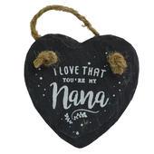 I Love That You're My Nana Mini Heart Shaped Hanging Slate