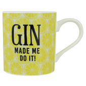 Gin O'Clock Gin Made Me Do It Mug