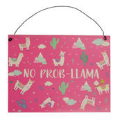 No Prob-Llama Pink Metal Hanging Llama Sign