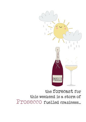 Weekend Prosecco Sparkle Finished Greeting Card