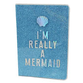 I'm Really A Mermaid Glitter Lined A5 Notebook
