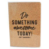 Do Something Awesome Today Glitter Lined A5 Notebook