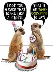 Meerkat Clock Cake Birthday Funny Birthday Card