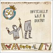 50th Birthday Hysterical Heritage Greeting Card