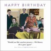 Another Prosecco Funny Drama Queen Birthday Greeting Card