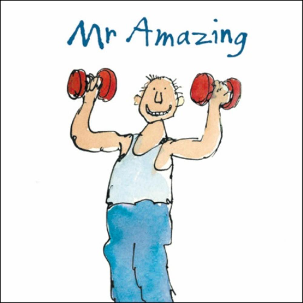 Mr Amazing Happy Birthday Quentin Blake Greeting Card