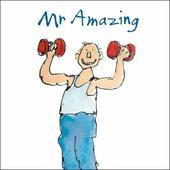 Mr Amazing Happy Birthday Quentin Blake Greeting Card