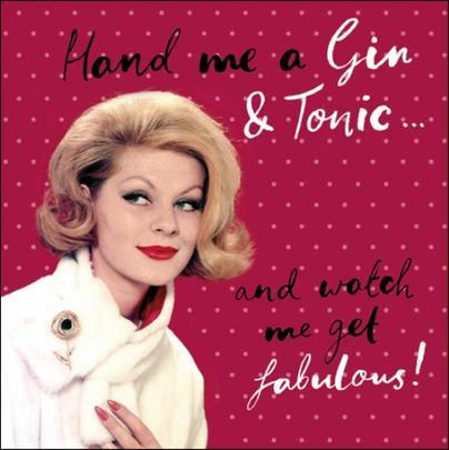 Hand Me The Gin & Tonic Retro Humour Birthday Card